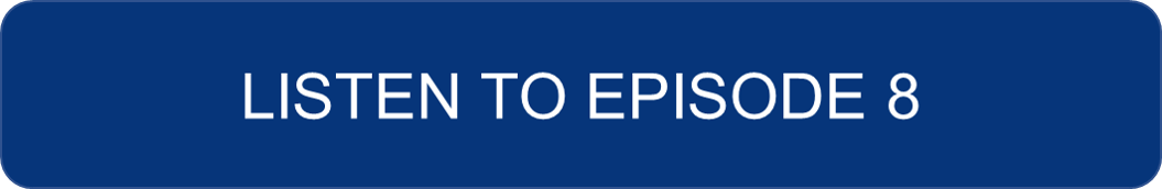 Listen to Episode 8