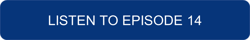 Listen to Episode 14