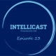 Intellicast Episode 23