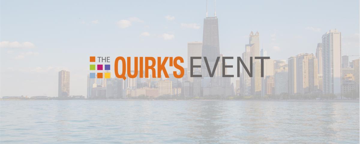 Quirk's Event Chicago
